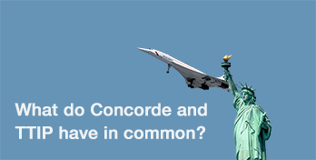 What do concorde and ttip have in common?
